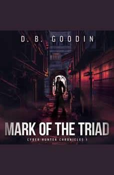 Mark of the Triad, D. B. Goodin