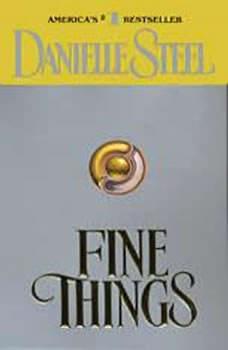 Fine Things, Danielle Steel
