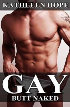 Gay: Butt Naked, Kathleen Hope