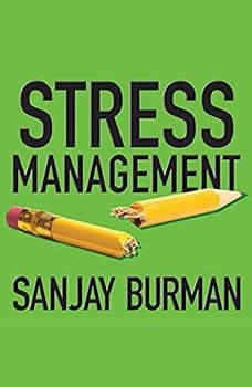 Stress Management, Sanjay Burman