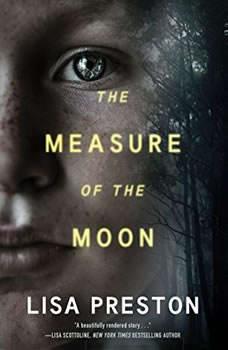 The Measure of the Moon, Lisa Preston