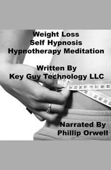 Weight Loss Self Hypnosis Hypnotherapy Meditation, Key Guy Technology LLC