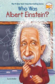 Who Was Albert Einstein?, Jess Brallier