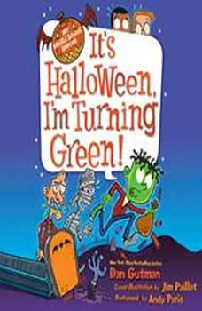 My Weird School Special: It's Halloween, I'm Turning Green!, Dan Gutman