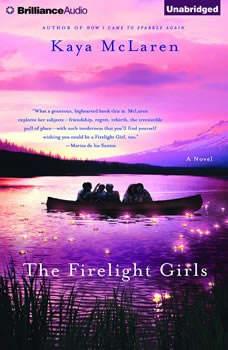 The Firelight Girls, Kaya McLaren