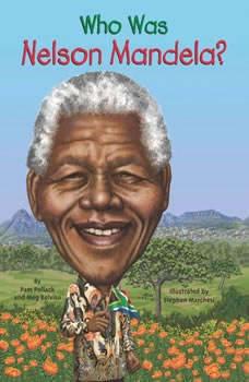Who Was Nelson Mandela?, Meg Belviso