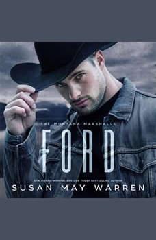 Ford: The Montana Marshalls - An Inspirational Romantic Suspense Family Series, Susan May Warren