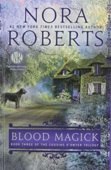 Blood Magick, Nora Roberts