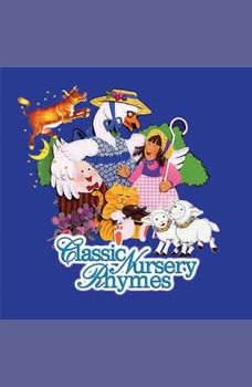 Classic Nursery Rhymes, Multiple Authors