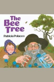 The Bee Tree, Patricia Polacco