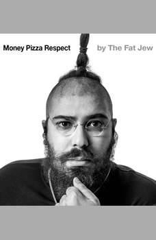 Money Pizza Respect, The Fat Jew