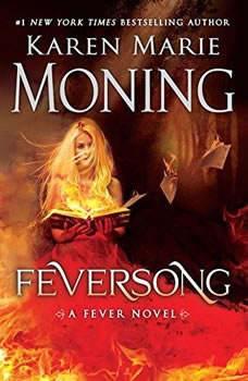 Feversong, Karen Marie Moning