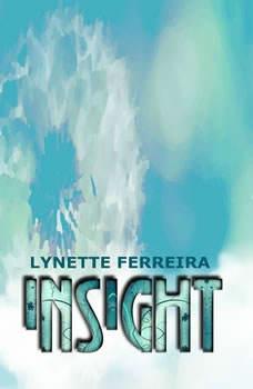 Insight, Lynette Ferreira