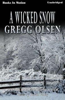 A Wicked Snow, Gregg Olsen