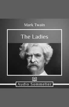 The Ladies, Mark Twain