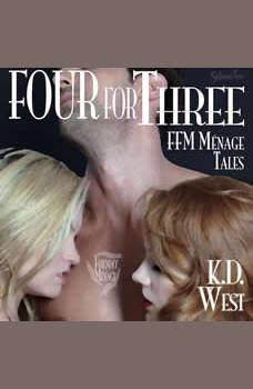 Four for Three: Friendly FFM Menage Tales, K.D. West