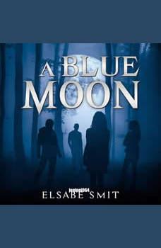 A Blue Moon, Elsabe Smit