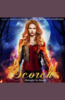 Scorch (Midnight Fire Book 4), Kaitlyn Davis