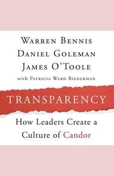 Transparency: Creating a Culture of Candor, Warren Bennis
