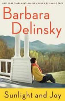 Sunlight and Joy: An eBook Original Short Story, Barbara Delinsky