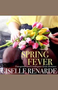 Spring Fever, Giselle Renarde