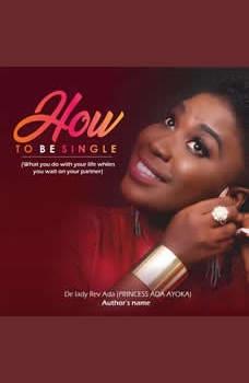 HOW TO BE SINGLE, De Lady Rev Ada