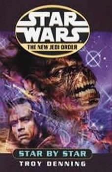 Star by Star: Star Wars (The New Jedi Order): Book 9, Troy Denning