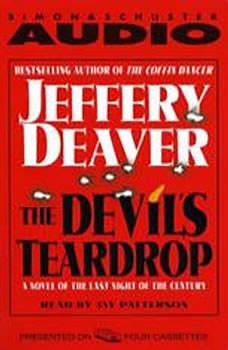 Devil's Teardrop: A Novel of the Last Night of the Century, Jeffery Deaver