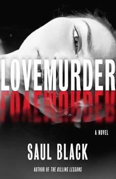 LoveMurder, Saul Black