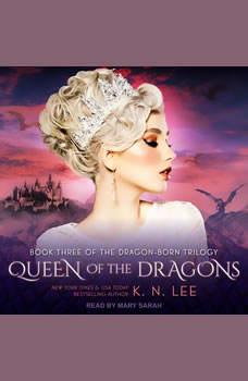Queen of the Dragons, K.N. Lee