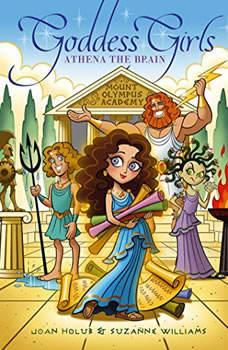 Athena the Brain: Goddess Girls Book 1, Joan Holub