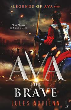 Ava the Brave, Jules Adrienn