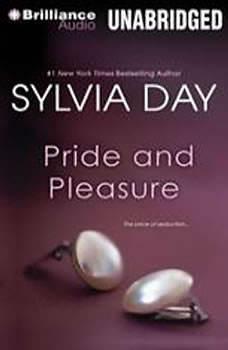 Pride and Pleasure, Sylvia Day