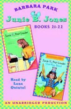 Junie B. Jones: Books 21-22: Junie B. Jones #21 and #22, Barbara Park