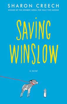 Saving Winslow, Sharon Creech