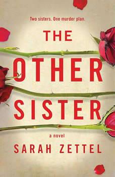 The Other Sister, Sarah Zettel