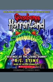 Goosebumps HorrorLand #1: Revenge of the Living Dummy, R.L. Stine