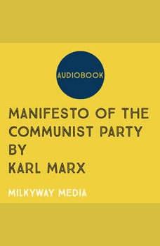 Manifesto of the Communist Party, Karl Marx