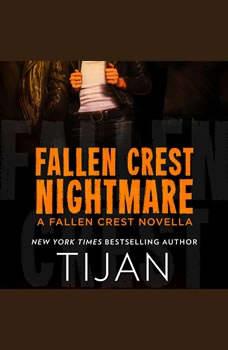 Fallen Crest Nightmare: A Fallen Crest Novella, Tijan