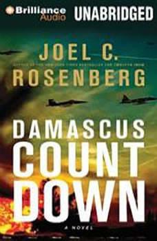 Damascus Countdown, Joel C. Rosenberg