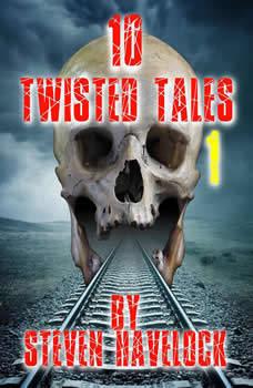 10 Twisted Tales vol:1, Steven Havelock