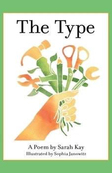 The Type, Sarah Kay