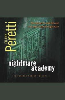 Nightmare Academy, Frank E. Peretti
