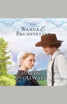 A Vow for Always, Wanda E Brunstetter