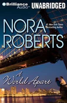 A World Apart, Nora Roberts