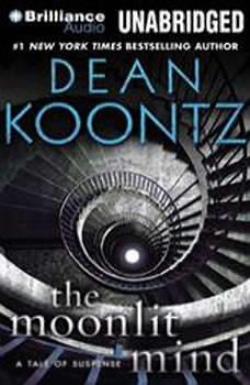 The Moonlit Mind: A Tale of Suspense, Dean Koontz
