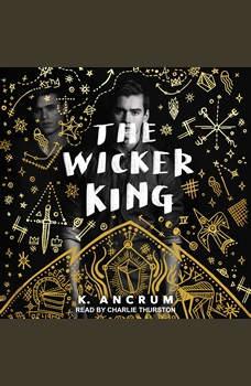 The Wicker King, K. Ancrum