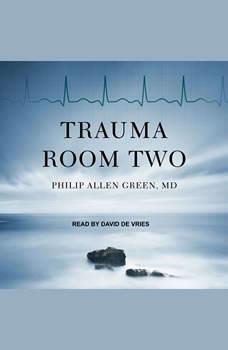 Trauma Room Two, MD Green