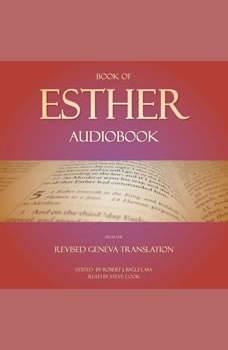 Book of Esther Audiobook: From The Revised Geneva Translation, Robert J. Bagley