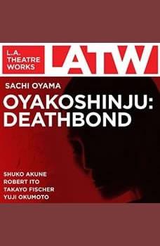 OYAKOSHINJU: DEATHBOND, Sachi Oyama